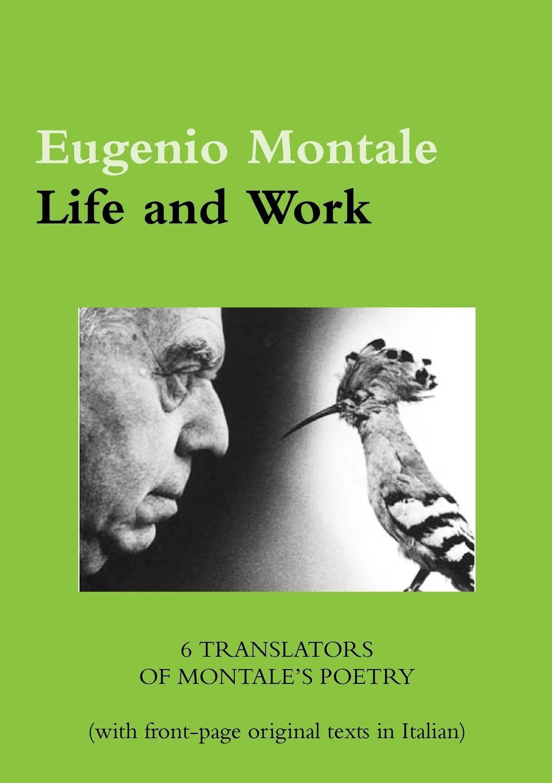 Luca Sereni Eugenio Montale. Life and Work eugenio oneghin