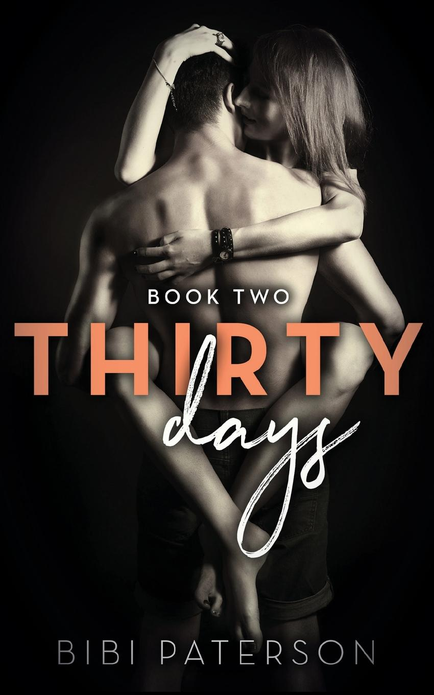 Bibi Paterson Thirty Days. Book Two green abby paslaptingasis sebastianas