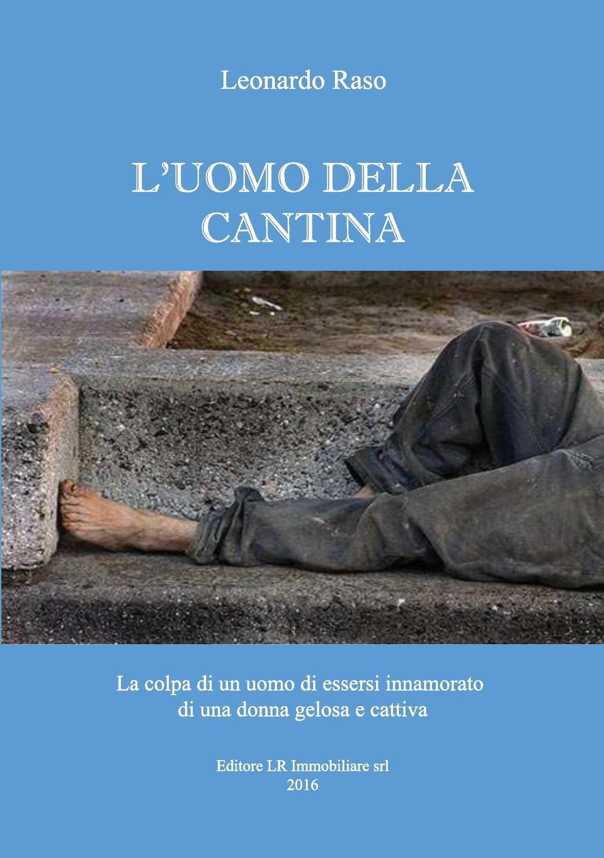 Leonardo Raso L.uomo della cantina туника punto roma