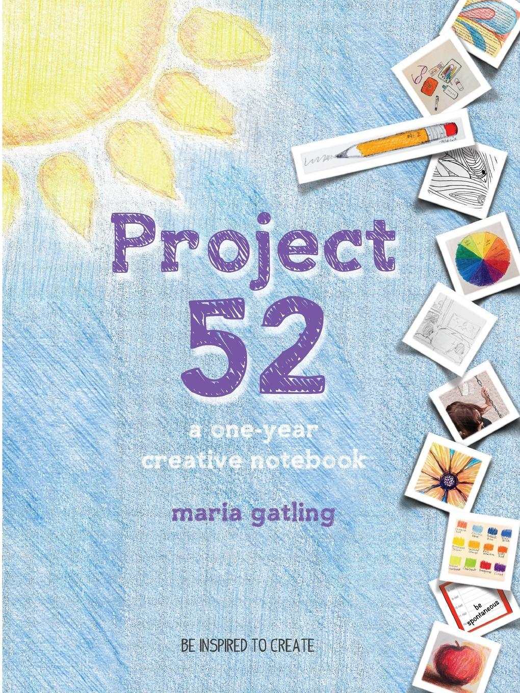 Maria Gatling Project 52 Revised Edition maria m book one