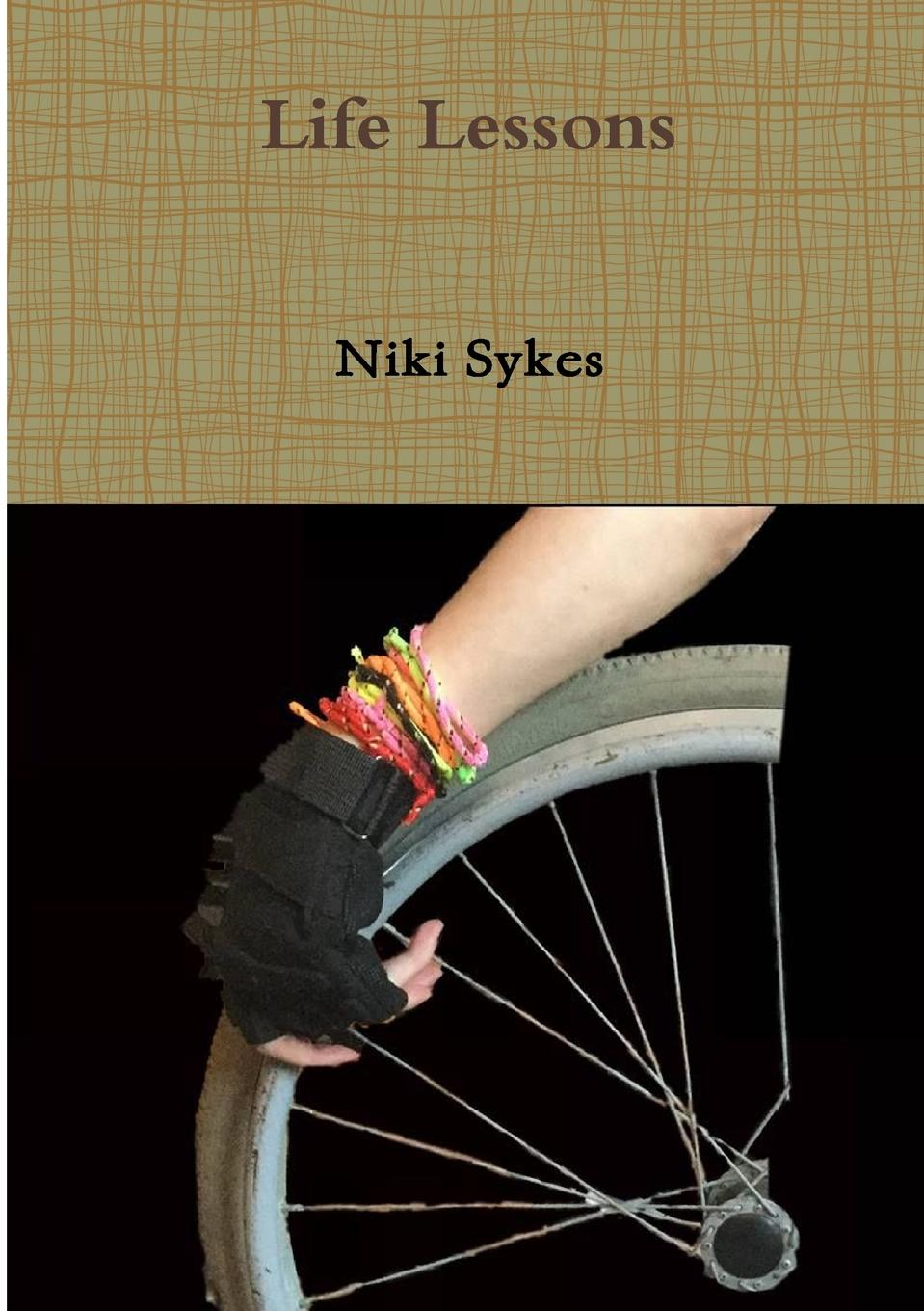 Niki Sykes Life Lessons naomi moir starting and ending lessons