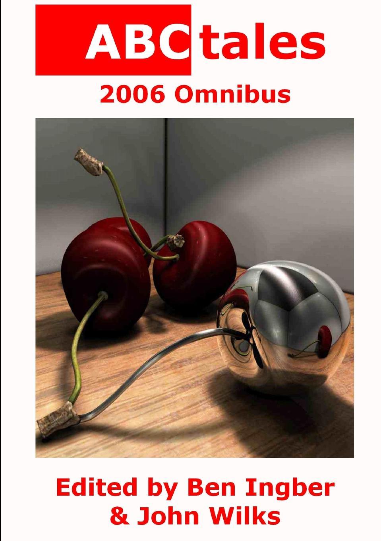 цена на Editor: John Wilks ABCtales 2006 Omnibus