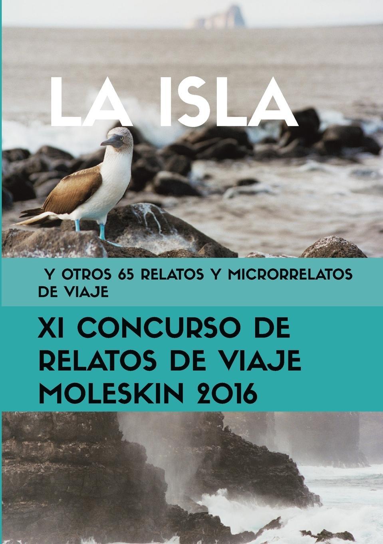 лучшая цена Moleskin Varios Autores La isla y otros 65 relatos y microrrelatos de viaje