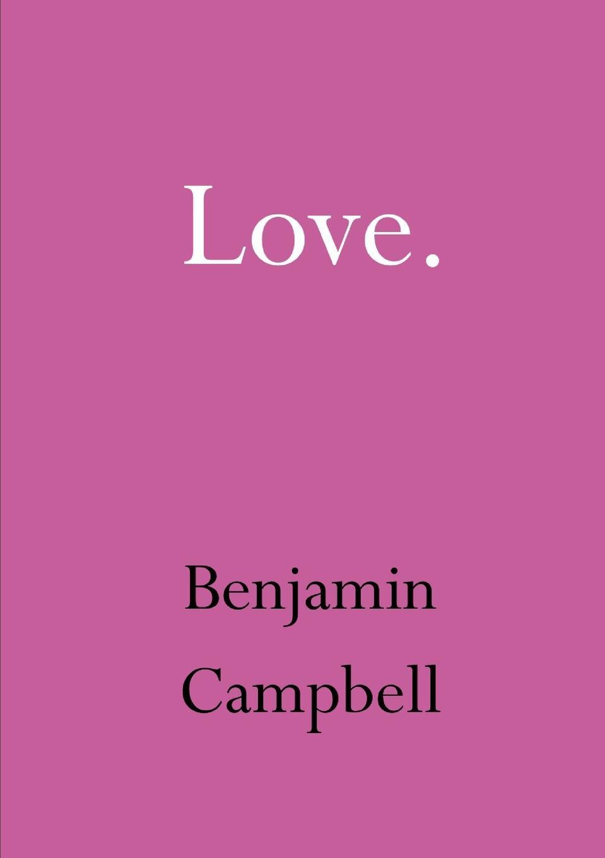 Benjamin Campbell Love цены онлайн