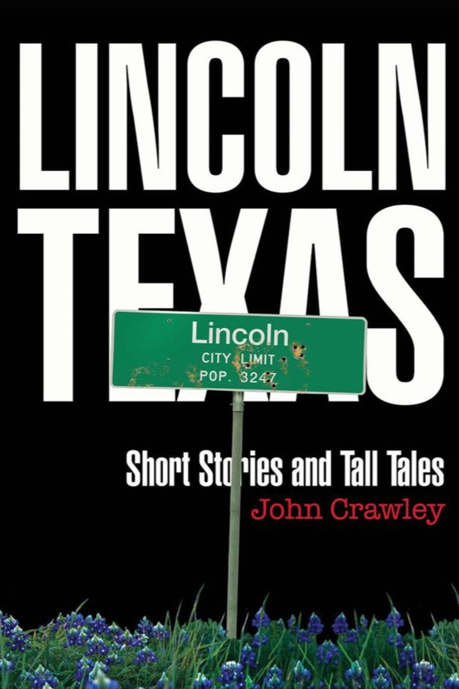 John Crawley Lincoln, Texas Short Stores and Tall Tales цена и фото