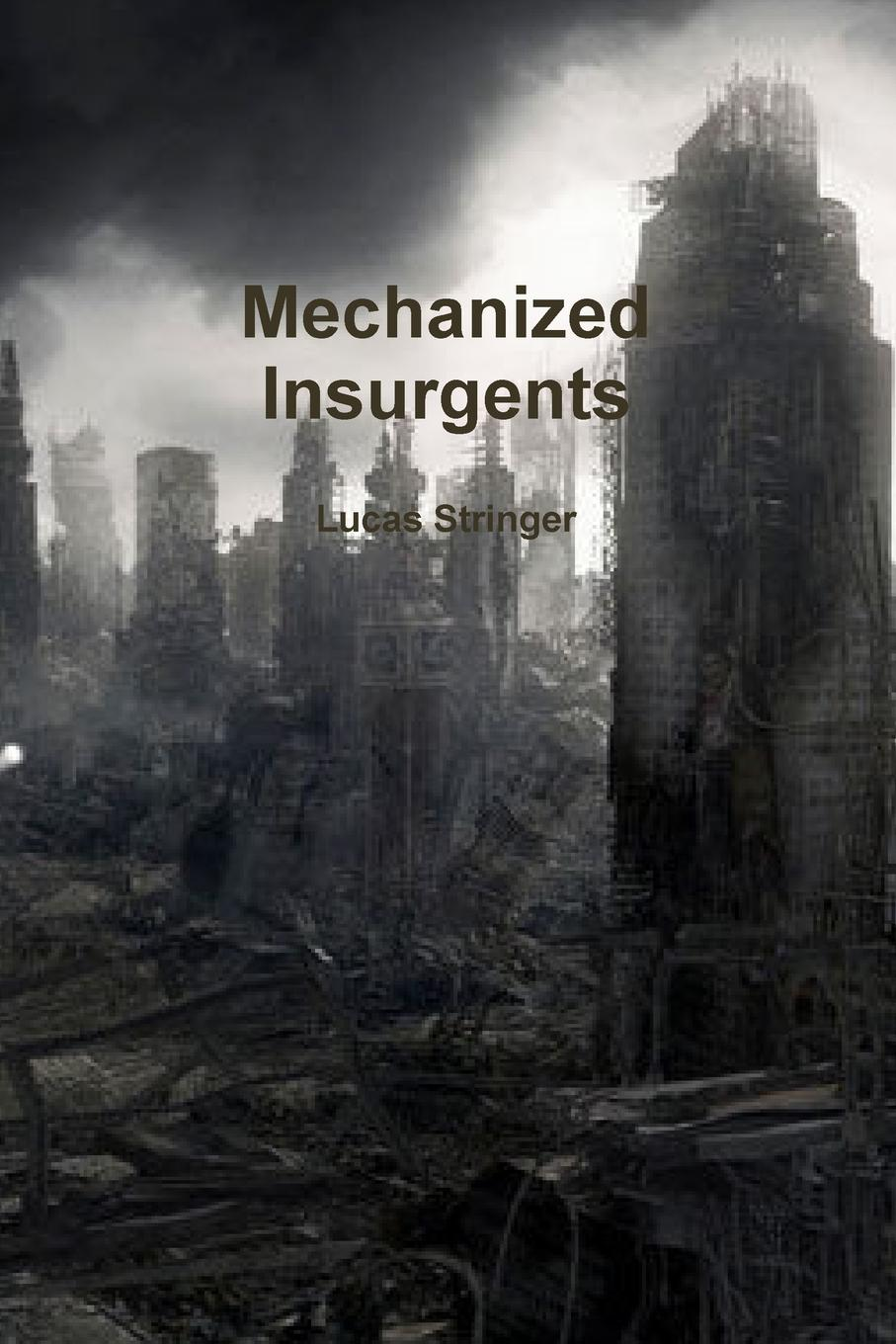 все цены на Lucas Stringer Mechanized Insurgents онлайн