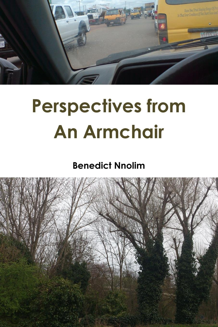 Benedict Nnolim Perspectives from An Armchair benedict nnolim perspectives from an armchair