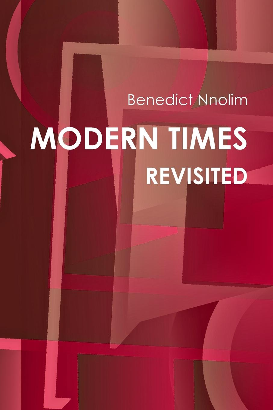 Benedict Nnolim MODERN TIMES REVISITED jd mcpherson jd mcpherson let the good times roll