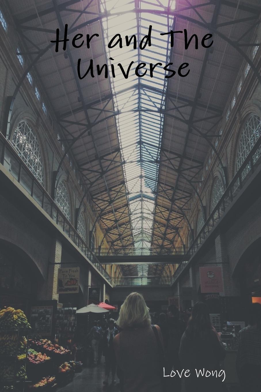 Love Wong Her and The Universe отсутствует epistolary curiosities series 2
