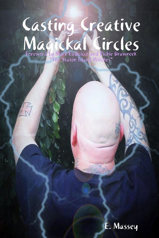 цена на E Massey Casting Creative Magickal Circles