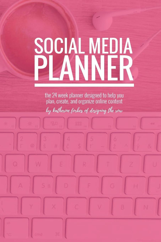 Katherine Forbes Social Media Planner keeping katherine