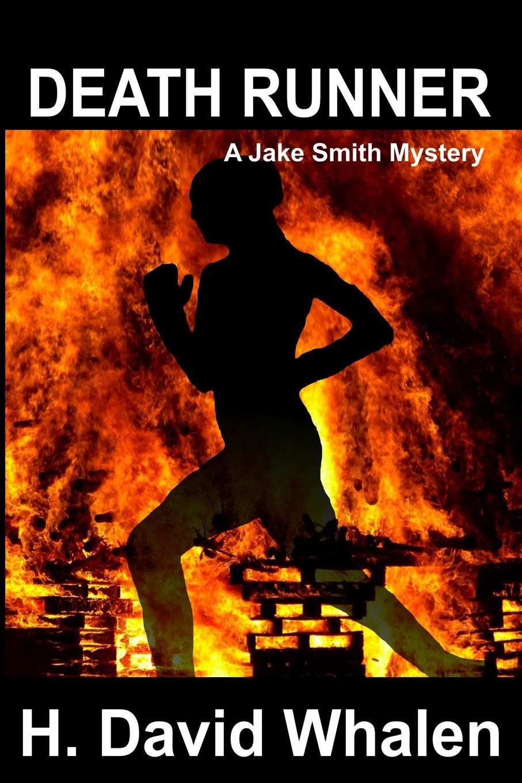 лучшая цена H. David Whalen Death Runner. A Jake Smith Mystery