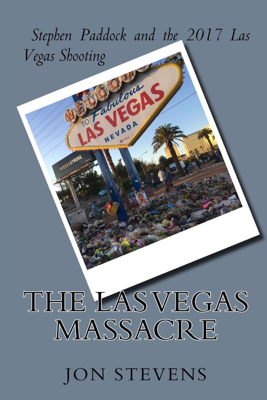 Jon Stevens Las Vegas Massacre цена