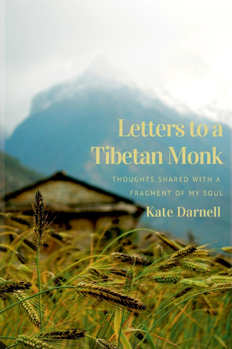 Kate Darnell Letters To A Tibetan Monk anne dutton s letters on spiritual subjects