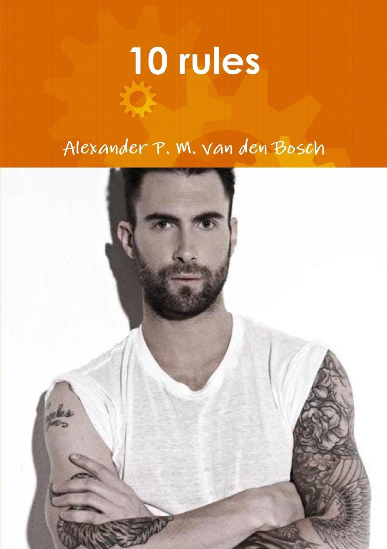 Alexander P. M. van den Bosch 10 rules постер oh so me oh so me mp002xu0e68r