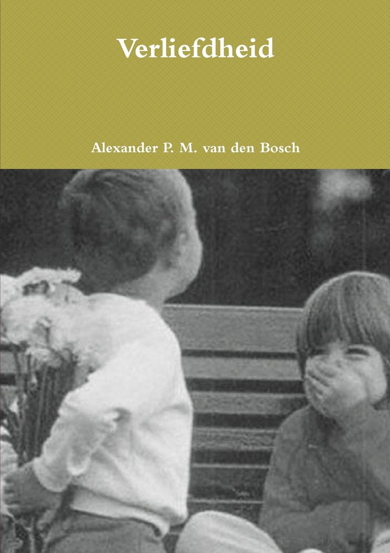 Alexander P. M. van den Bosch Verliefdheid недорго, оригинальная цена