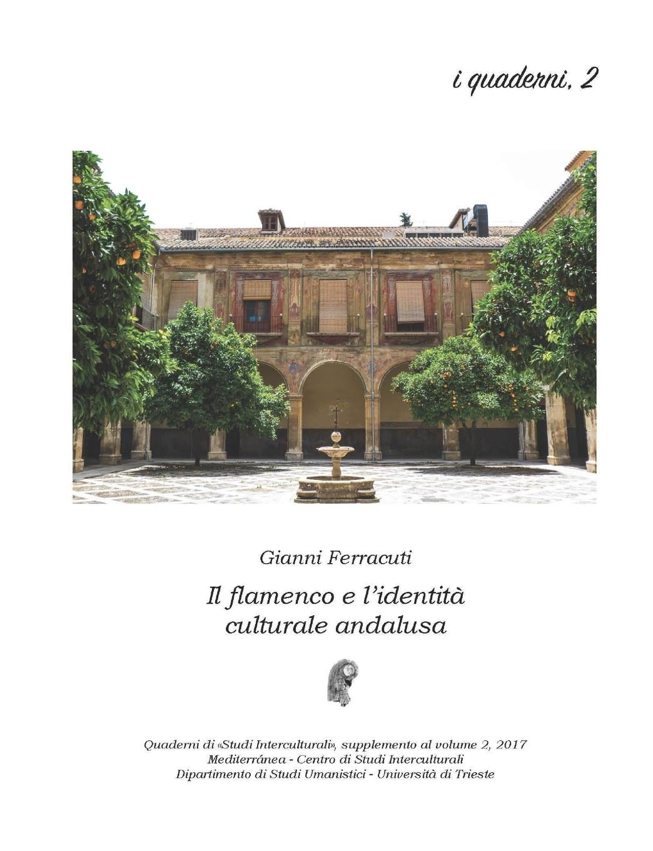 Gianni Ferracuti Il flamenco e l.identita culturale andalusa il maestro e margherita