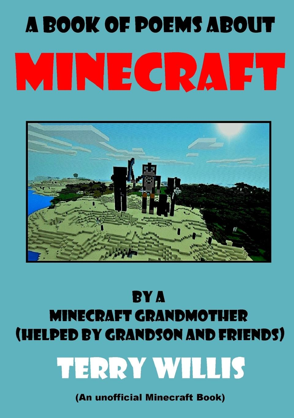 Terry Willis A Book Of Poems About Minecraft becoming grandma page 9