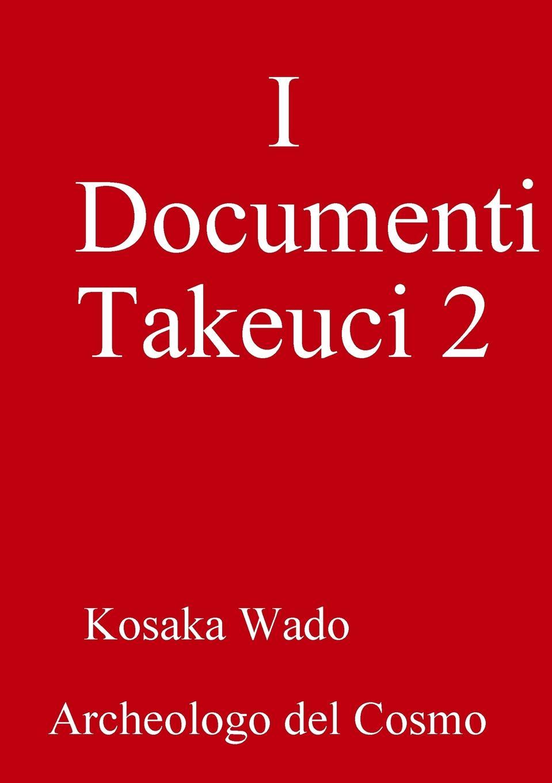Kosaka Wado I Documenti Takeuci 2 kosaka wado documenti takeuci 1