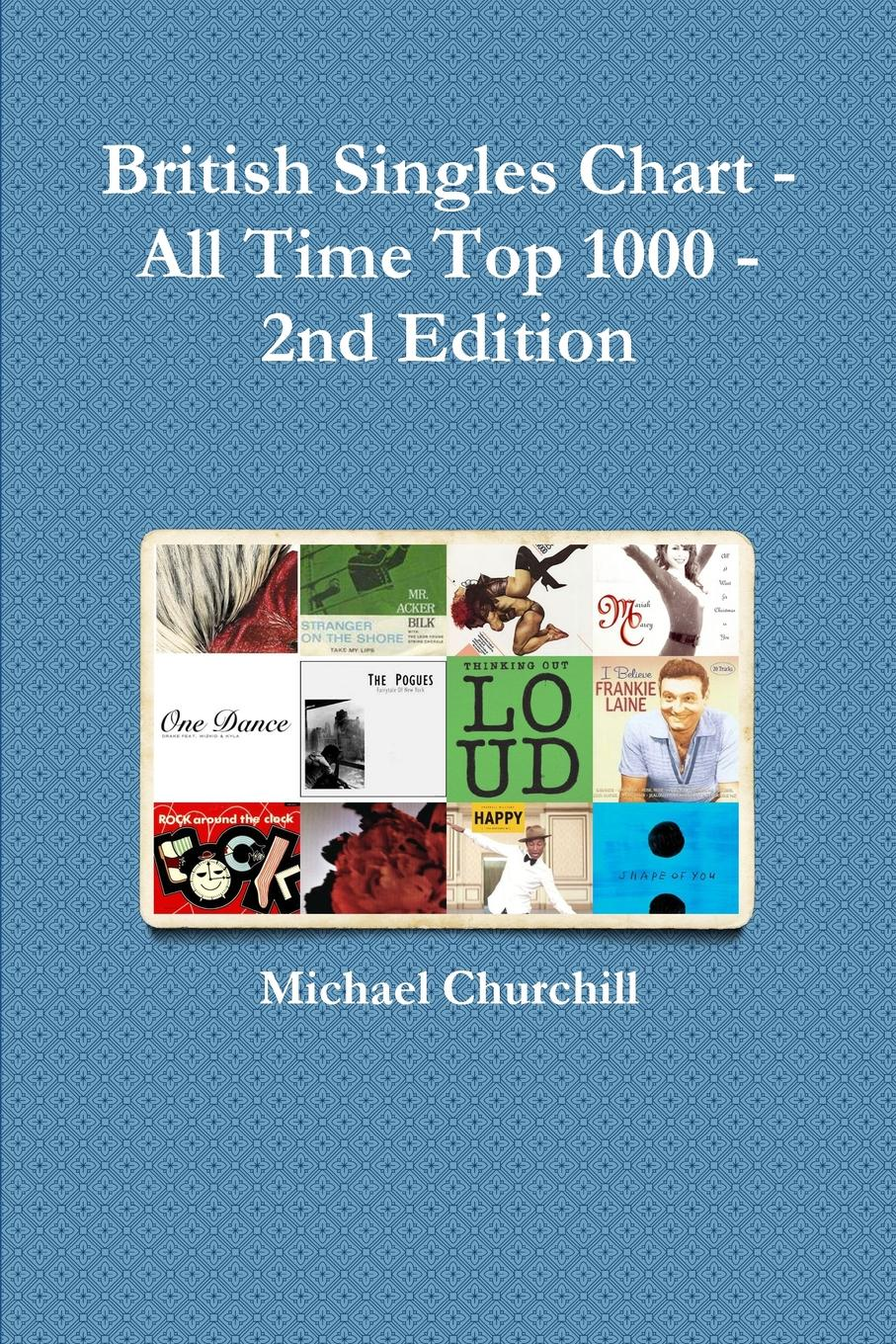 Michael Churchill British Singles Chart - All Time Top 1000 - 2nd Edition сумка the pago good chart 11328302771 328302 2880
