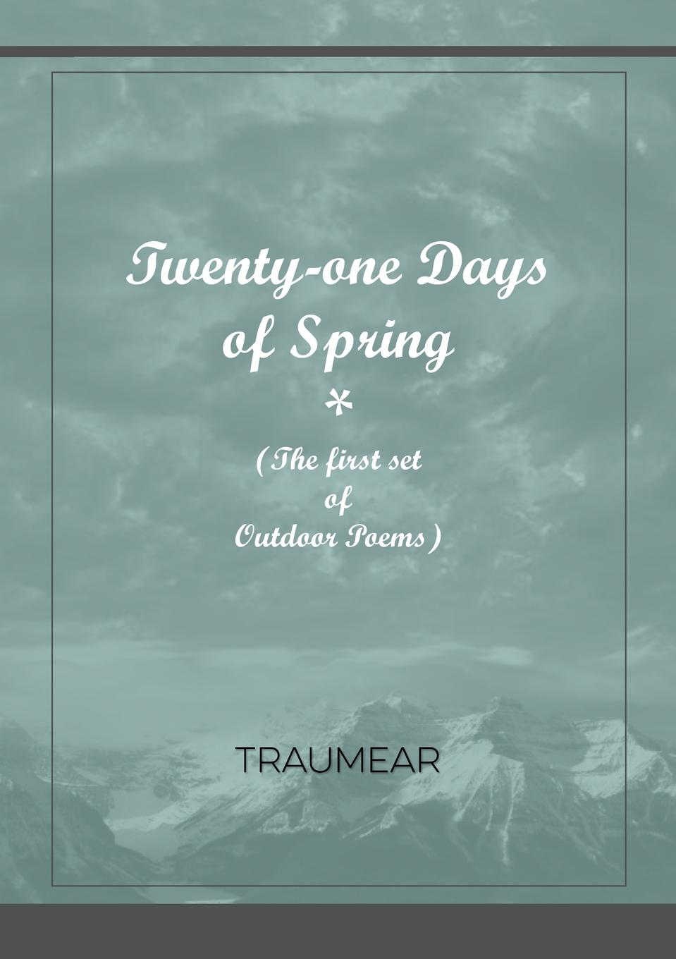 Traumear Twenty-One Days of Spring все цены