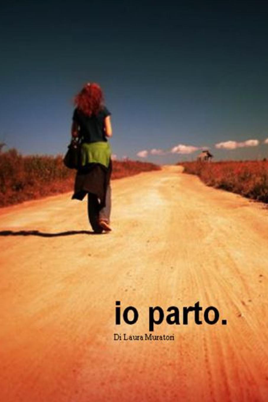 Laura Muratori Io parto.