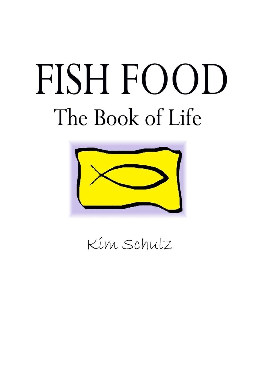 Kim Schulz Fish Food - The Book of Life cocozza p how to be human