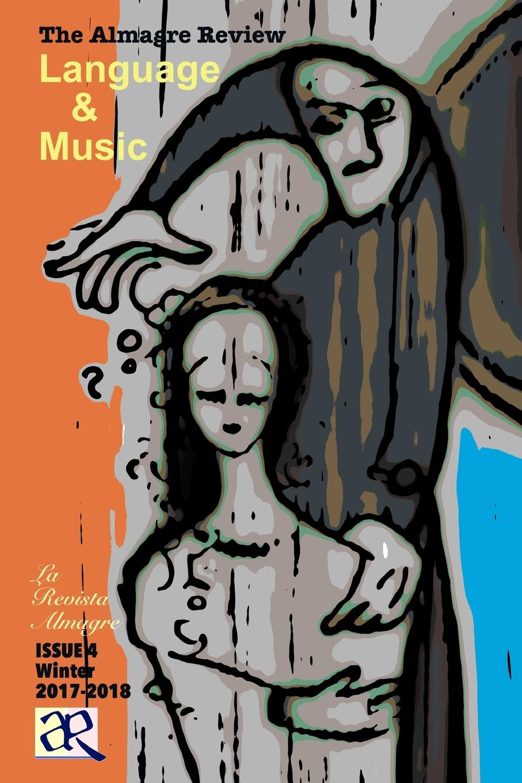 Joe Barrera The Almagre Review. ISSUE 4, Language . Music new german review new german review a journal of germanic studies volume 25 2011