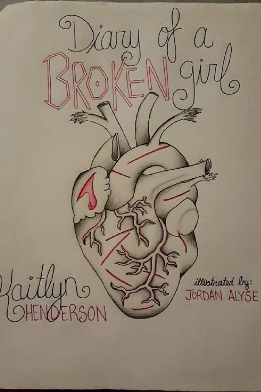 Kaitlyn Henderson Diary of a Broken Girl the diary of a young girl