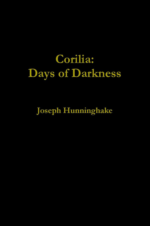 Joseph Hunninghake Corilia. Days of Darkness legion of super heroes the great darkness saga