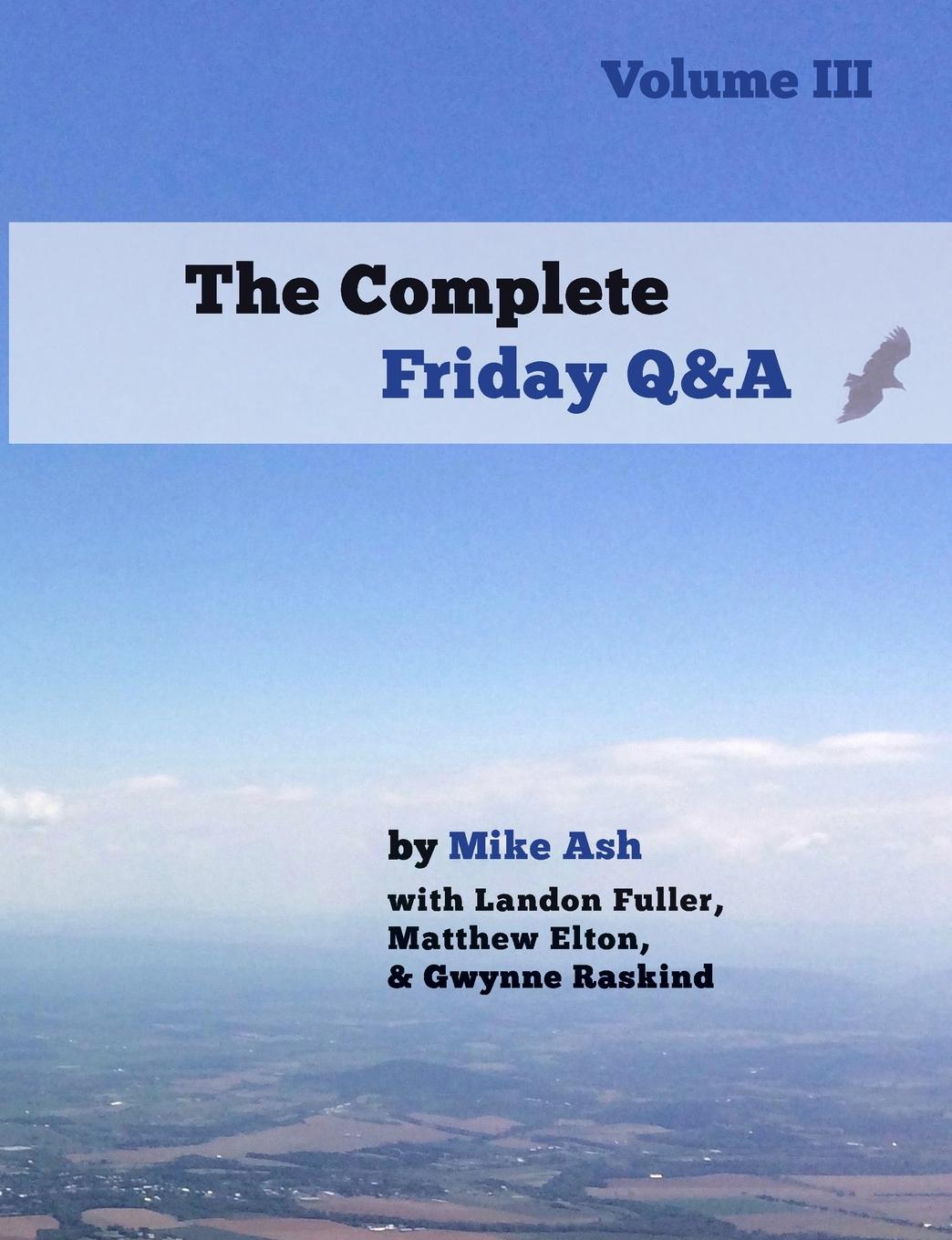 Mike Ash The Complete Friday Q.A. Volume III цена