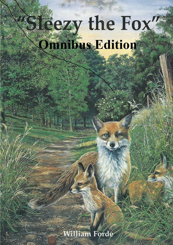 William Forde Sleezy the Fox цена