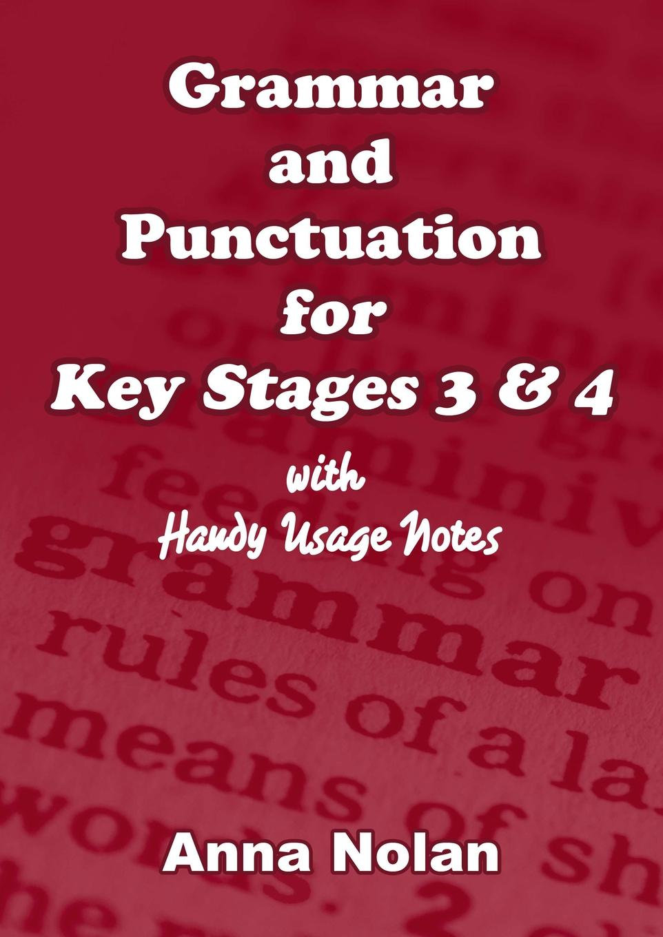 Фото - Anna Nolan Grammar and Punctuation for Key Stages 3 . 4 random house webster s grammar usage and punctuation