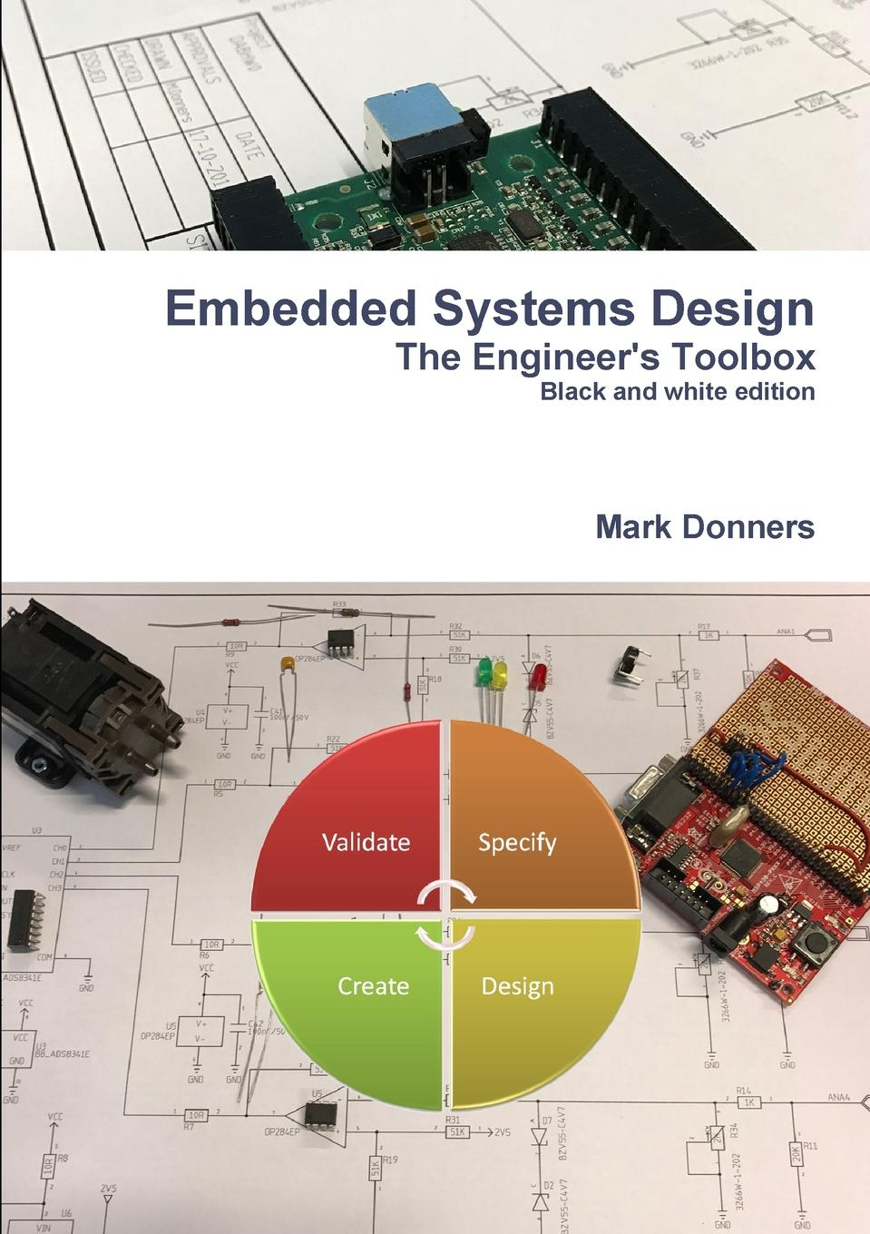 Mark Donners Embedded Systems Design - The Engineer.s Toolbox amy kates designing your organization using the star model to solve 5 critical design challenges