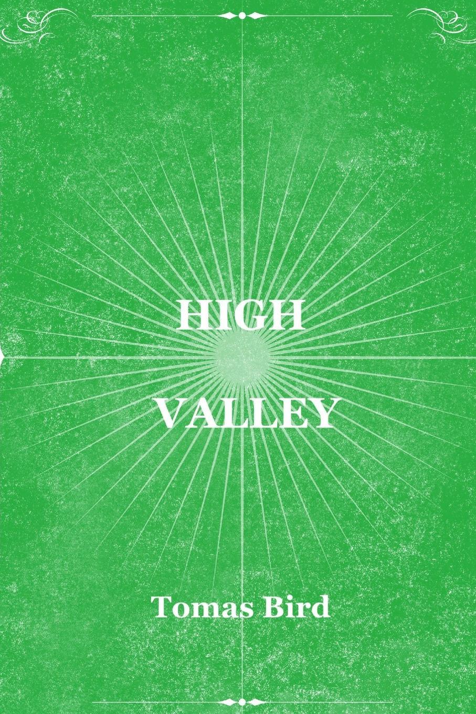 Tomas Bird High Valley tomas bird cherry coal
