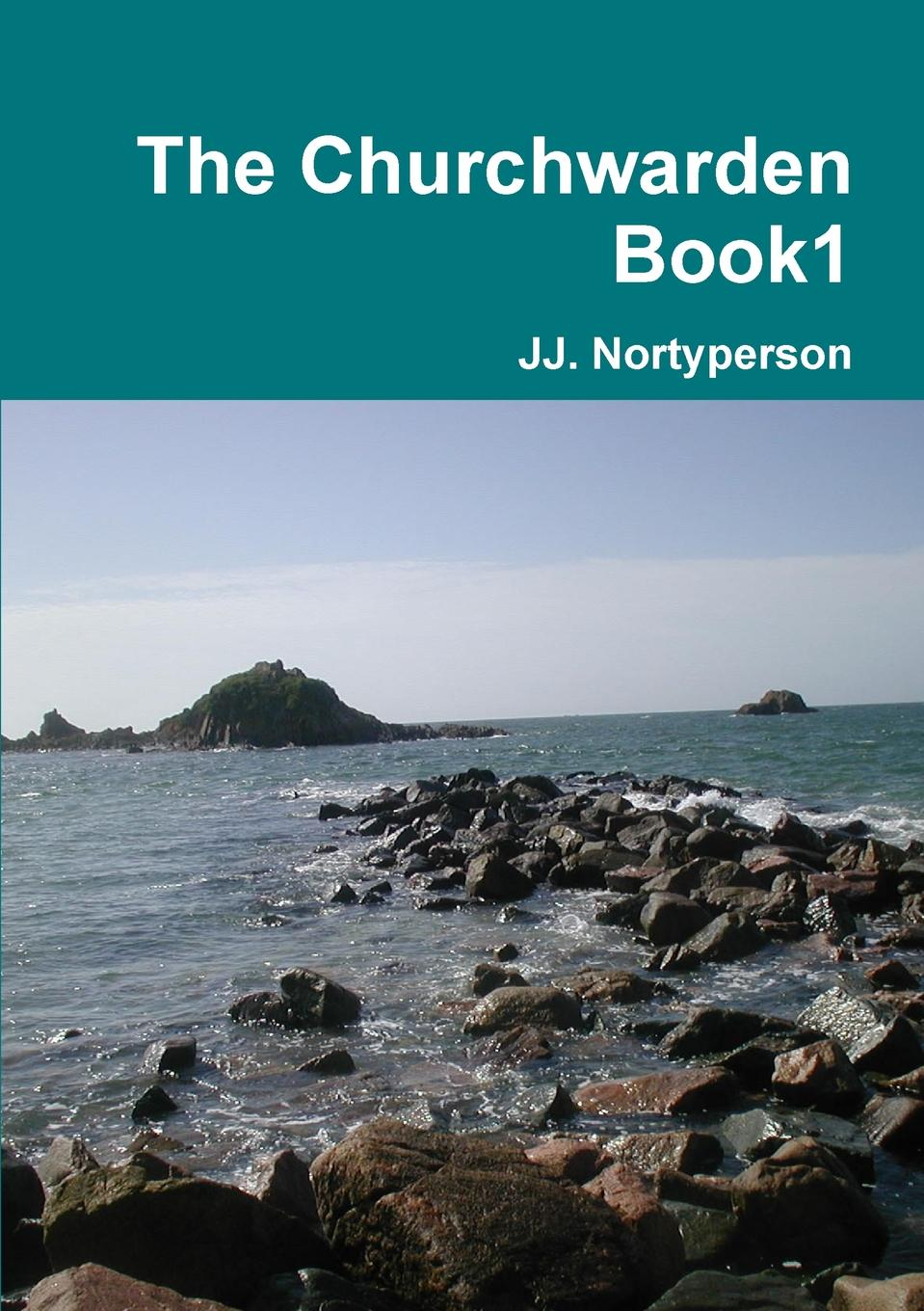 JJ. Nortyperson The Churchwarden Book1 jj nortyperson coming home