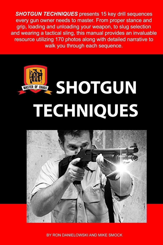 Ron Danielowski, Mike Smock Shotgun Techniques hidesign business mike