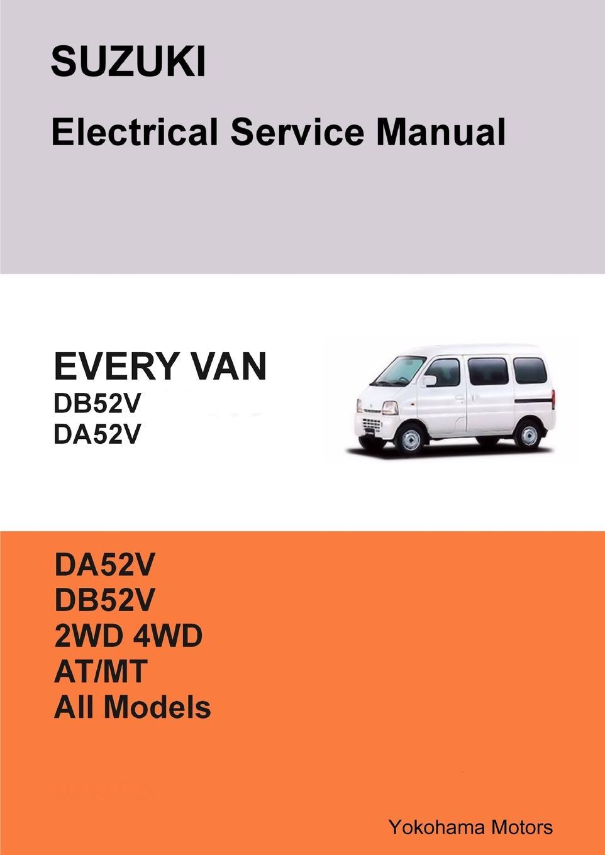 Фото - James Danko SUZUKI EVERY VAN Electrical Service Manual DB52V DA52V james danko suzuki every van electrical service manual db52v da52v