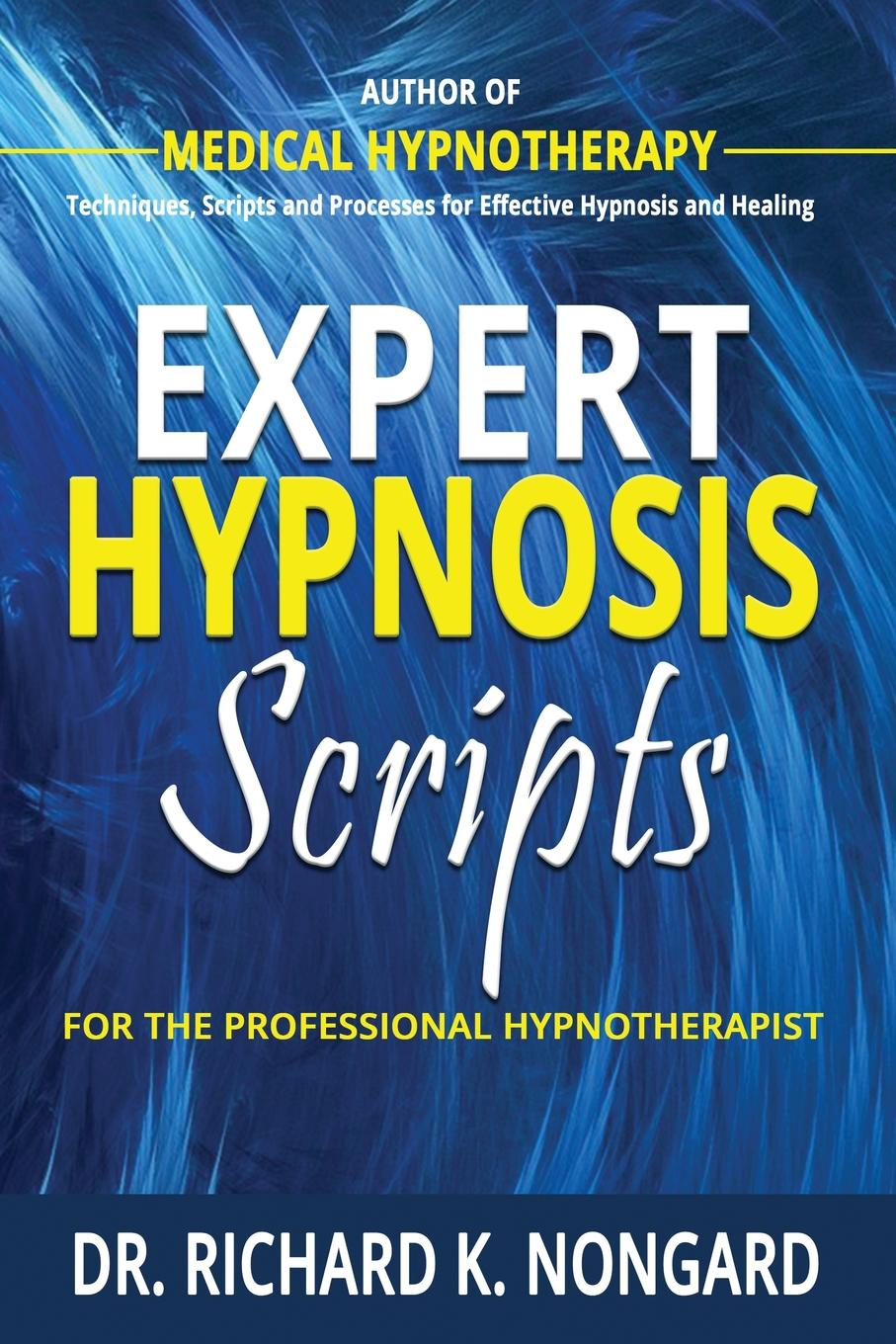 Richard Nongard Expert Hypnosis Scripts For the Professional Hypnotherapist automated recognition of handwritten malayalam scripts