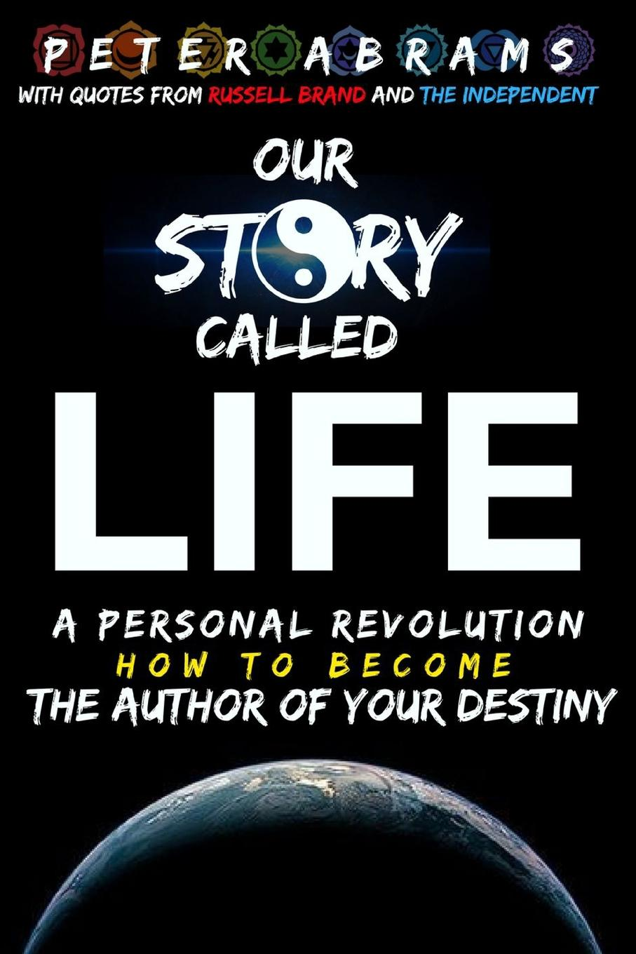 Peter Abrams Our Story Called Life peter abrams our story called life