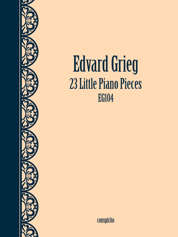 Edvard Grieg 23 Little Piano Pieces edvard grieg 23 little piano pieces