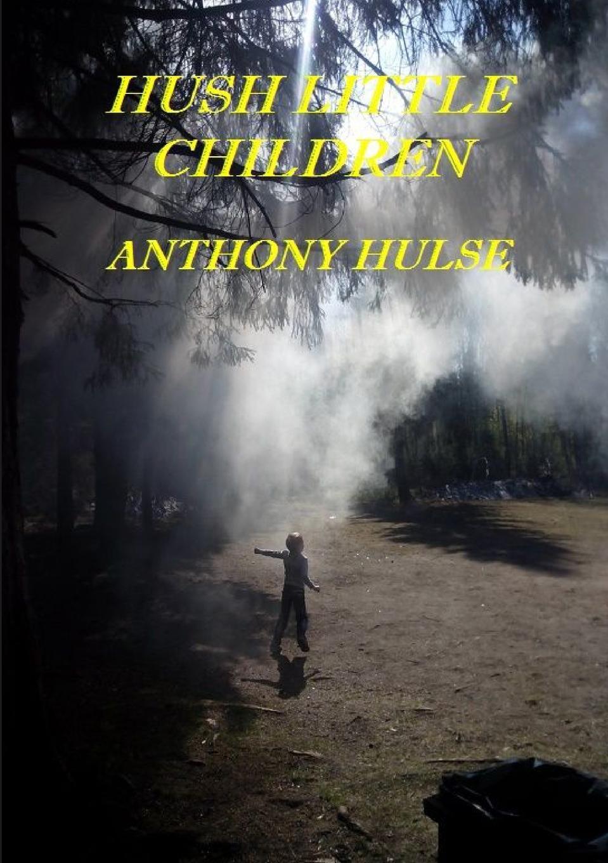 Anthony Hulse Hush Little Children batman heart of hush