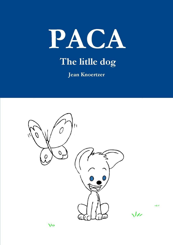 Jean Knoertzer PACA The litlle dog tartt d the little friend