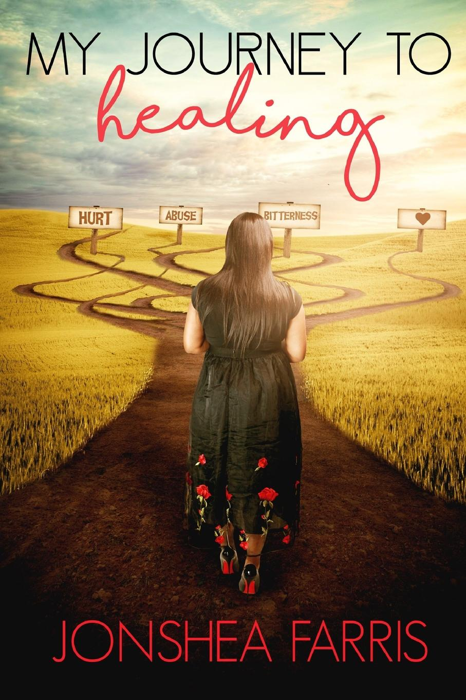 Jonshea Farris My Journey to Healing my american journey