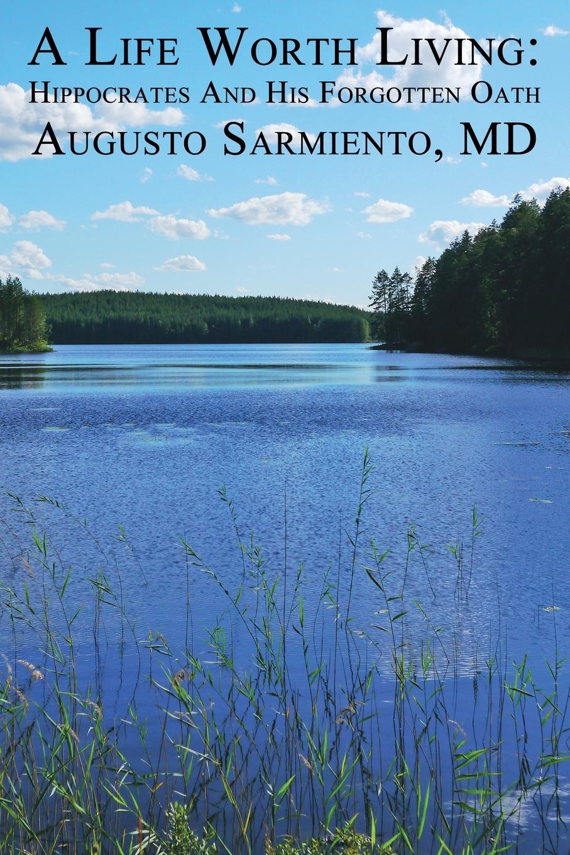 Augusto Sarmiento A Life Worth Living