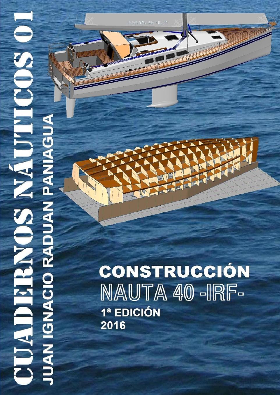 JUAN IGNACIO RADUAN PANIAGUA NAUTA 40 CONSTRUCCION juan ignacio raduan paniagua embarcaciones insumergibles con recuperacion de la flotabilidad