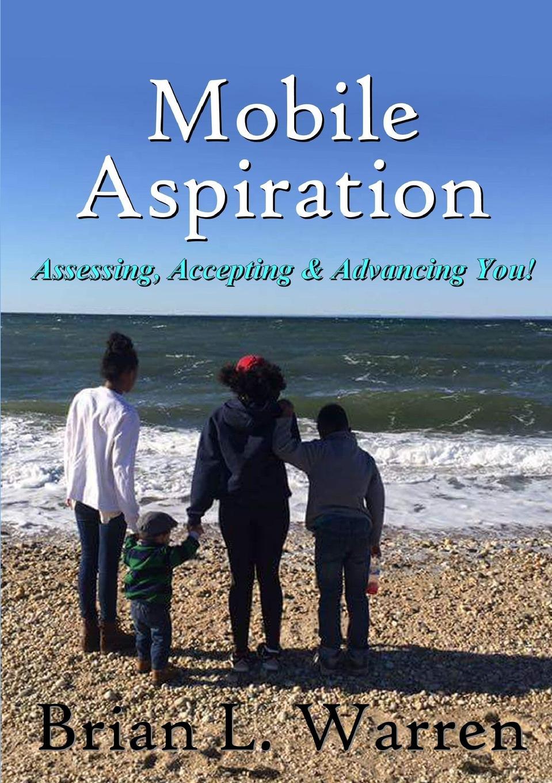 Brian L. Warren Mobile Aspiration take that take that progress