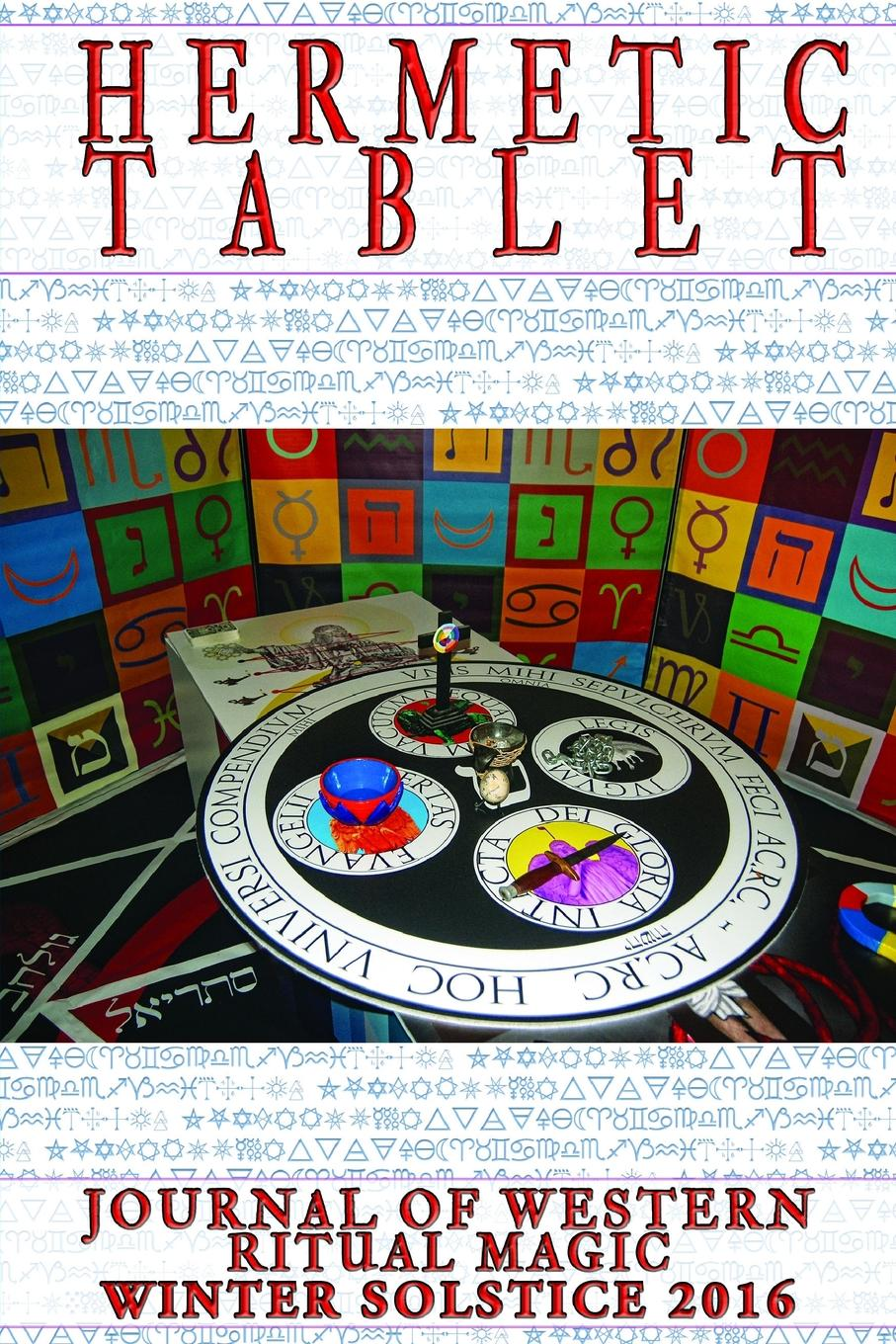Nick Farrell Hermetic Tablet Winter 2016 (paperback) nevill a the ritual