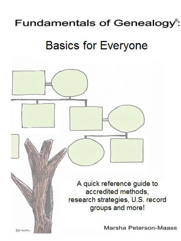 Marsha Peterson-Maass Fundamentals of Genealogy. Basics for Everyone marsha peterson maass fundamentals of genealogy basics for everyone