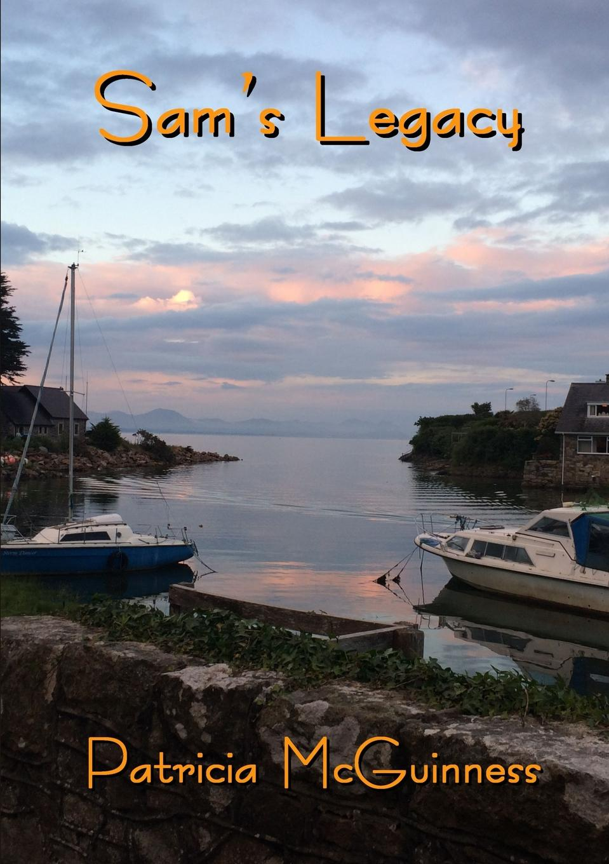 Patricia McGuinness Sam.s Legacy цена и фото